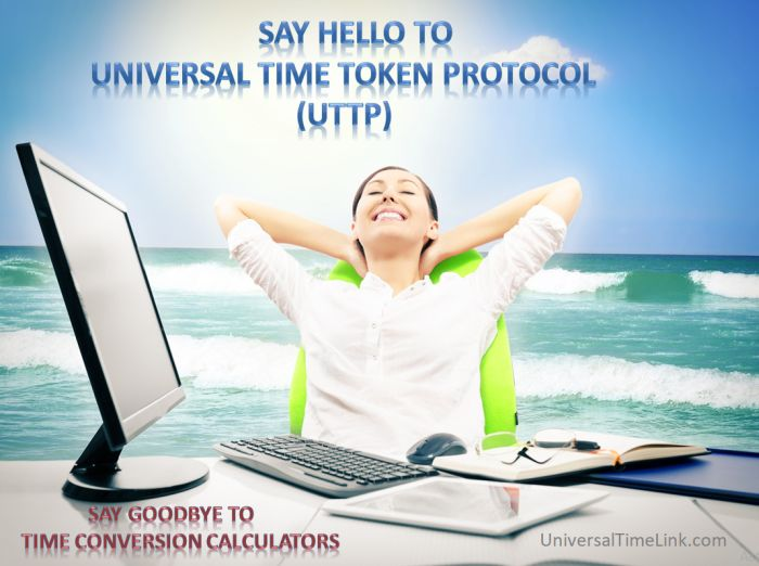 Say Hello to UTTP and Goodbye to time conversion calculators