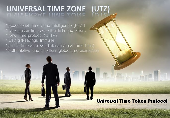 Univeral Time Zone (UTZ) is a result of the Universal Time Token Protocol (UTTP)